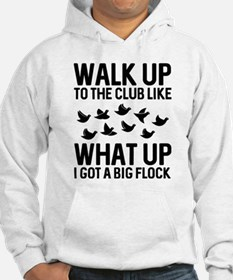 Walk Up To The Club Hoodie