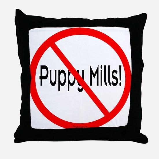 No Puppy Mills Throw Pillow