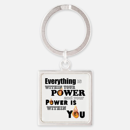You are POWERFUL Keychains