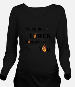 You are POWERFUL Long Sleeve Maternity T-Shirt