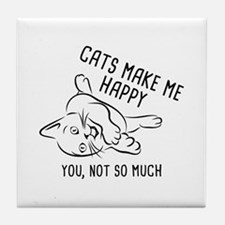 Cats Make Me Happy Tile Coaster