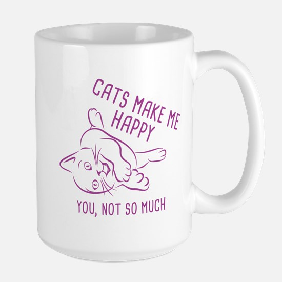 Cats Make Me Happy Large Mug