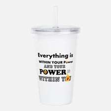 You are POWERFUL Acrylic Double-wall Tumbler