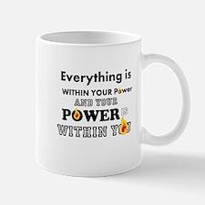 You are POWERFUL Mugs