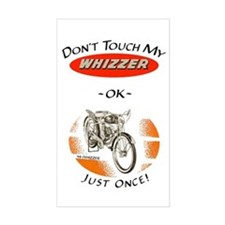 Don't Touch My Whizzer Rectangle Decal