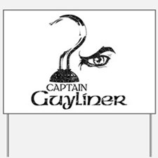 Captain Guyliner Yard Sign