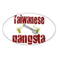 Taiwanese gangsta Oval Decal