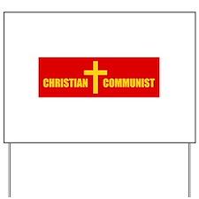 Christian Communist Yard Sign