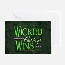 Wicked Always Wins Greeting Card