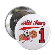 "All-Star Sports First Birthday 2.25"" Button"