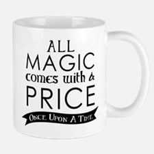 Magic Comes With A Price Mugs