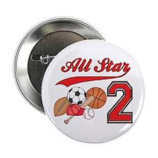 """AllStar Sports 2nd Birthday 2.25"""" Button"""