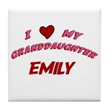 I Love My Granddaughter Emily Tile Coaster