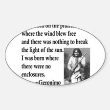 Geronimo Quote Oval Decal (10 pk) Decal
