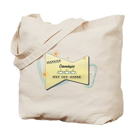 Instant Entomologist Tote Bag