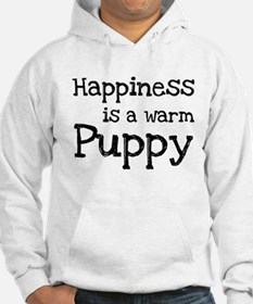 Happiness is a warm puppy Jumper Hoody
