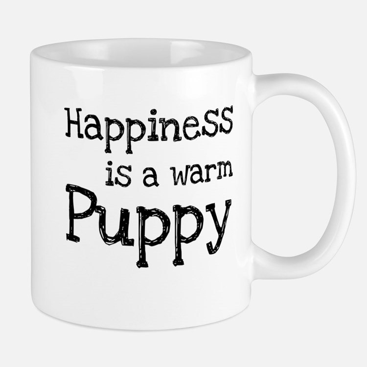 Happiness is a warm puppy Mugs