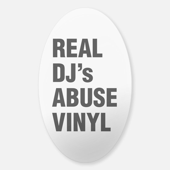 REAL DJs ABUSE VINYL Decal
