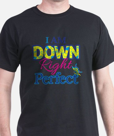 Iam_Down_Rt_Perfect T-Shirt