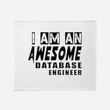 I Am Database engineer Throw Blanket
