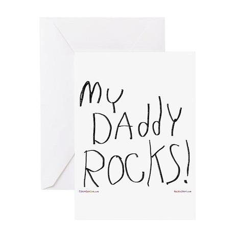 My Daddy Rocks ! Greeting Card