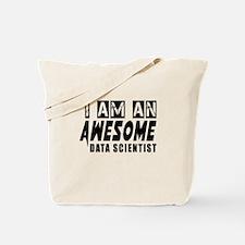 I Am Data scientist Tote Bag