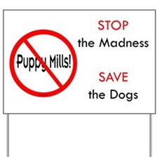 No Puppy Mills Yard Sign