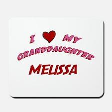 I Love My Granddaughter Melis Mousepad