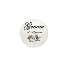 Groom of 10 Years Anniversary Gifts Mini Button (1