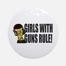 Girls With Guns Rule Ornament (Round)