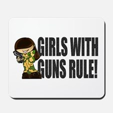 Girls With Guns Rule Mousepad