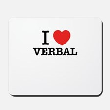 I Love VERBAL Mousepad