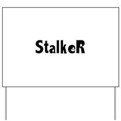 Stalker Yard Sign