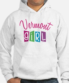VERMONT GIRL! Hoodie