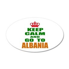 Keep calm and go to Albania Wall Decal