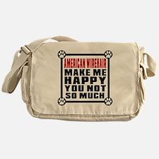 American Wirehair Cat Make Me Happy Messenger Bag