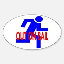 Out On Bail Oval Decal
