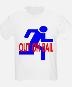 Out On Bail T-Shirt