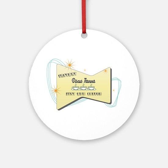 Instant Discus Thrower Ornament (Round)