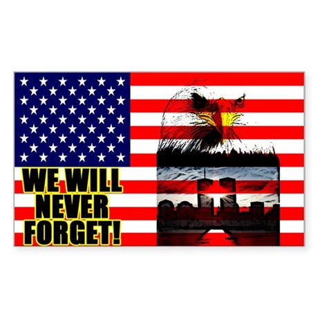 """""""We Will Never Forget!"""" Sticker"""