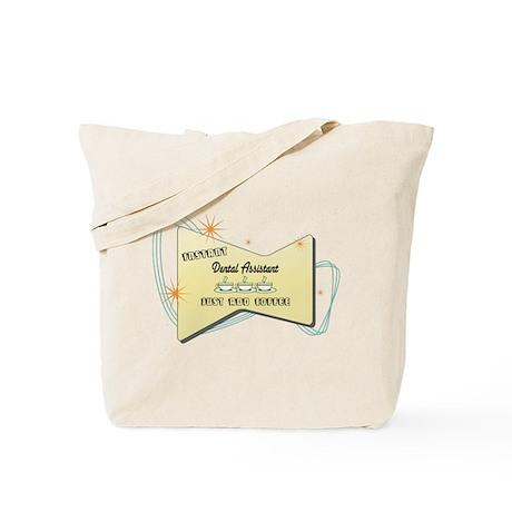 Instant Dental Assistant Tote Bag