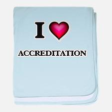 I Love Accreditation baby blanket