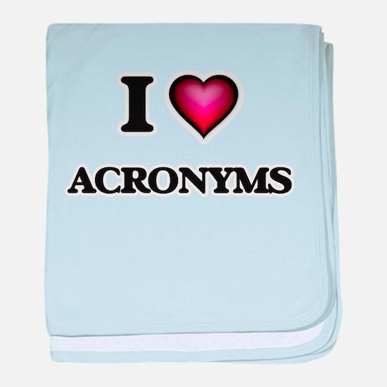 I Love Acronyms baby blanket