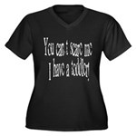 You can't scare me! Women's Plus Size V-Neck Dark