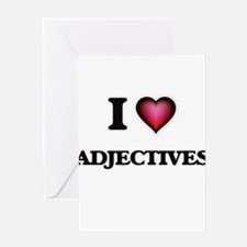 I Love Adjectives Greeting Cards