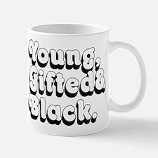 Young, Gifted & Black. Mugs