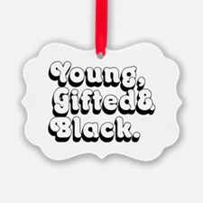 Young, Gifted & Black. Ornament