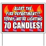 70 Candles Fire Department Yard Sign