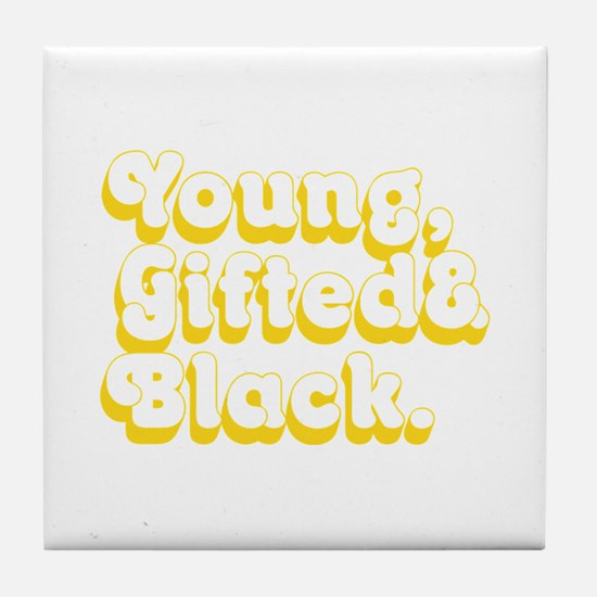 Young, Gifted & Black. Tile Coaster