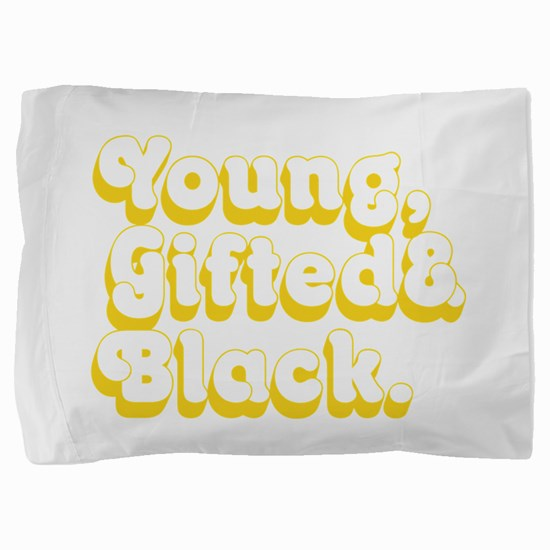 Young, Gifted & Black. Pillow Sham